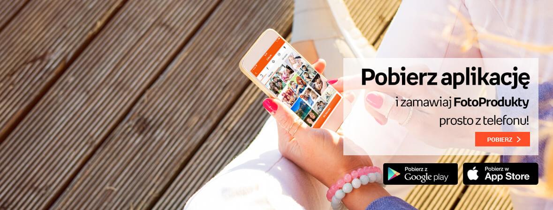 Pobierz aplikację i zamawiaj FotoProdukty prosto z telefonu!